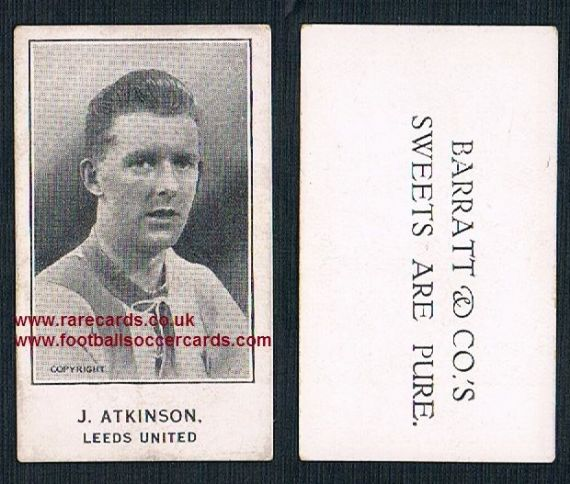 1926 J. Atkinson Leeds United Barratt's Sweets Are Pure card